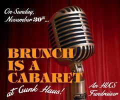 Brunch Is A Cabaret: A Fundraiser for HVCS