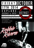 ✦ DISTRICT 15 ✦ GRAND OPENING DAY:1 ✦ ROBBIE RIVERA ✦...