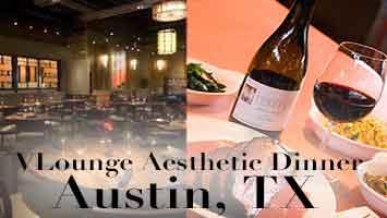 Venus Concept VLounge Aesthetic Dinner - Austin, TX