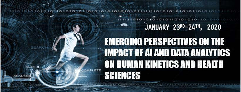 Emerging Perspectives on the Impact of AI and Data Analytics on Human Kinetics and Health Sciences