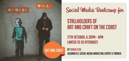 Social Media Bootcamp for Stall Holders of the Art and ...
