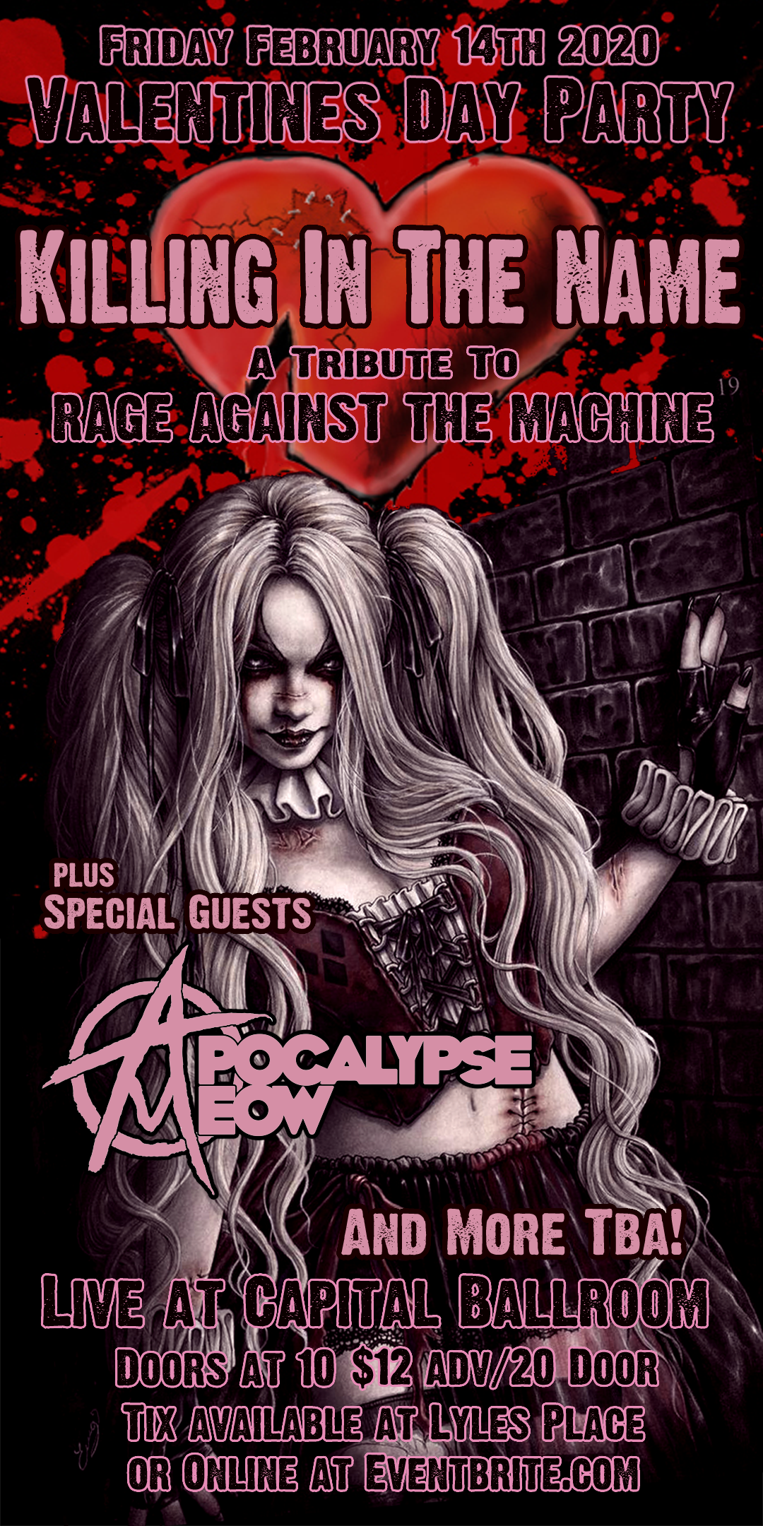 VALENTINES DAY w/ KILLING IN THE NAME OF A Rage Against the Machine Tribute