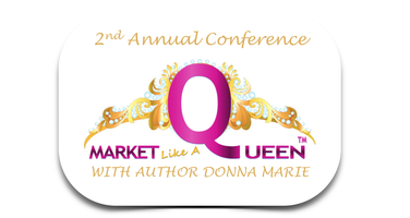 Market Like A Queen 2nd Annual Conference