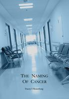 Book Launch: The Naming of Cancer by Tracey S Rosenberg
