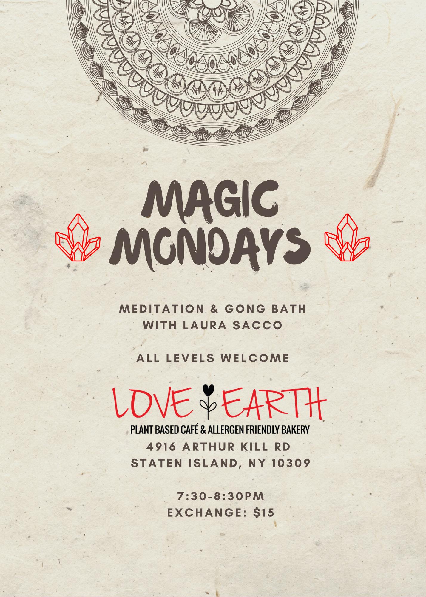 Magic Mondays: Meditation & Gong Bath