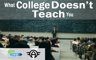 What College Doesn't Teach You