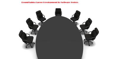 RoundTable: Career Development for Software Testers