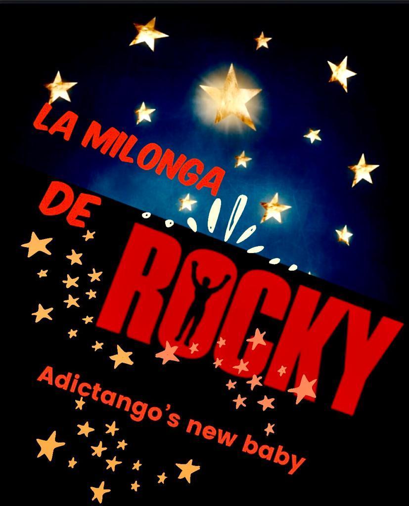 ADICTANGO PRESENTS: The Grand Opening of La Milonga de ROCKY