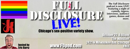 Full Disclosure LIVE Sex-Positive Variety Show