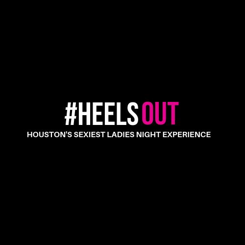 #HEELSOUT Ladies' Night Galleria-Houston