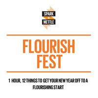 Spark+Mettle presents: Flourish Fest