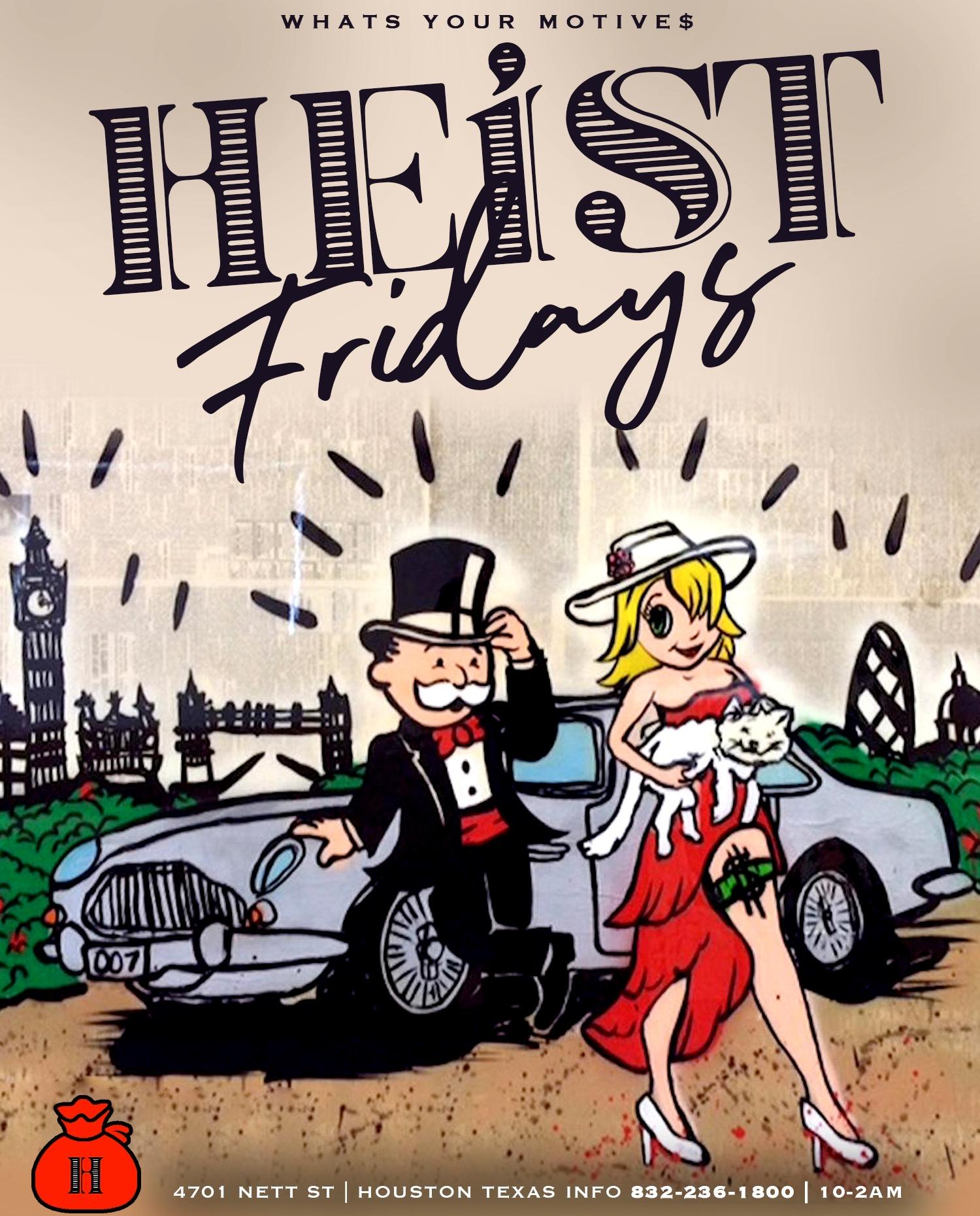 HEIST FRIDAYS @ROSE GOLDNIGHT CLUB W/ XCLUSIVEPROMO