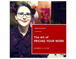 The Art of Pricing Your Work // BridgeLab Workshop