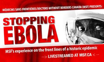 Live Webcast: Stopping Ebola - MSF's experience on the...