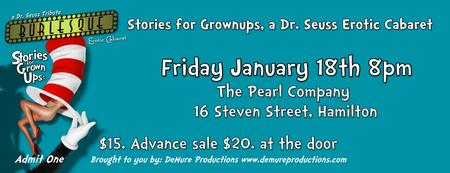 Stories for Grownups, a Dr. Seuss Erotic Cabaret