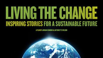 """""""LIVING THE CHANGE"""" movie; inspiring stories for a..."""