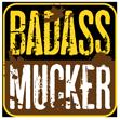Badass Mucker 3: The Reckoning