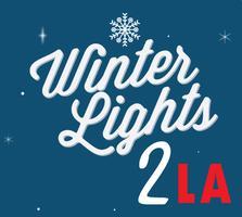 KLiK Events Presents WINTER LIGHTS 2 LA - HOLLYWOOD...