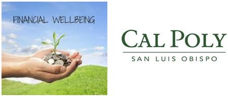 Cal Poly FINANCIAL WELLBEING:  Learn to Build Wealth...