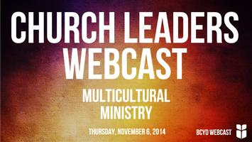 Church Leaders Webcast | Multicultural Ministry