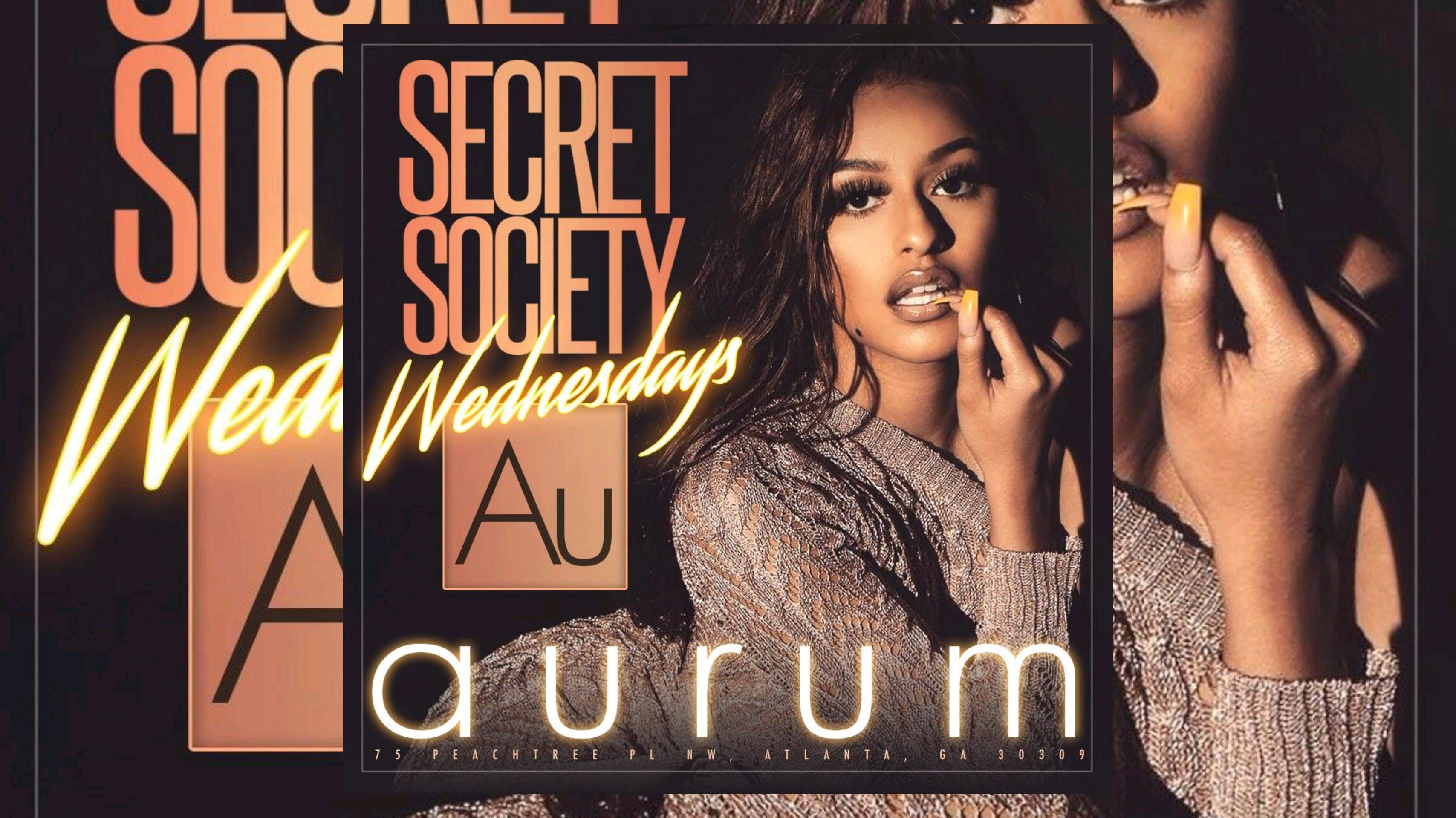 AURUM LOUNGE: Secret Society Wednesdays...Enter FREE with RSVP