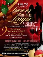 Lounging with the League: Holiday Mixer