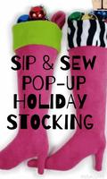 Sip & Sew Pop-Up Holiday Stocking