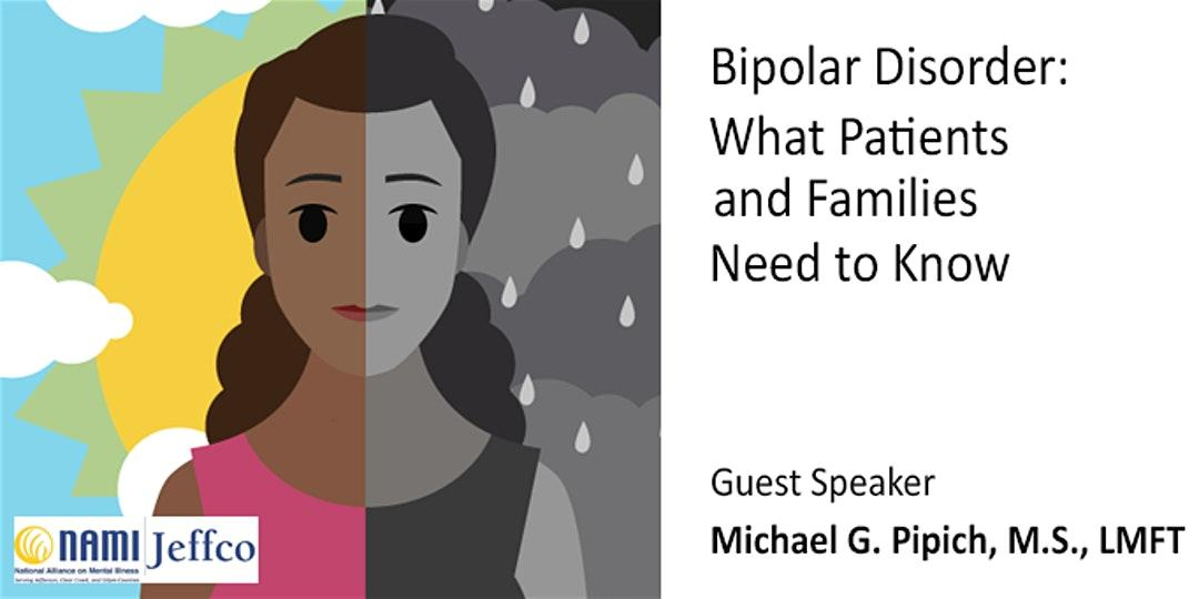 Bipolar Disorder: What Patients and Families Need to Know