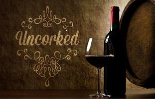 """""""Uncorked"""" - Wine Tasting and Silent Auction"""