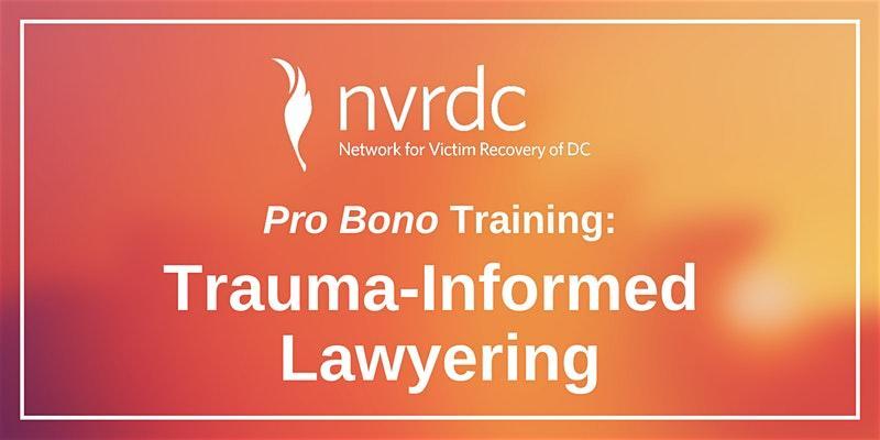 Trauma-Informed Lawyering