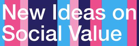 New Ideas on Social Value