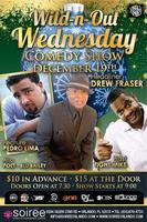Wild N Out Wednesday Comedy Show: The Pre-Christmas Show W/...