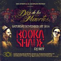 BOOKA SHADE | Sat. Nov. 1st DIA DE LOS MUERTOS...