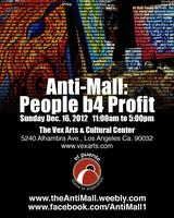 ANTI-MALL: PEOPLE B4 PROFIT MARKETPLACE IN LOS ANGELES