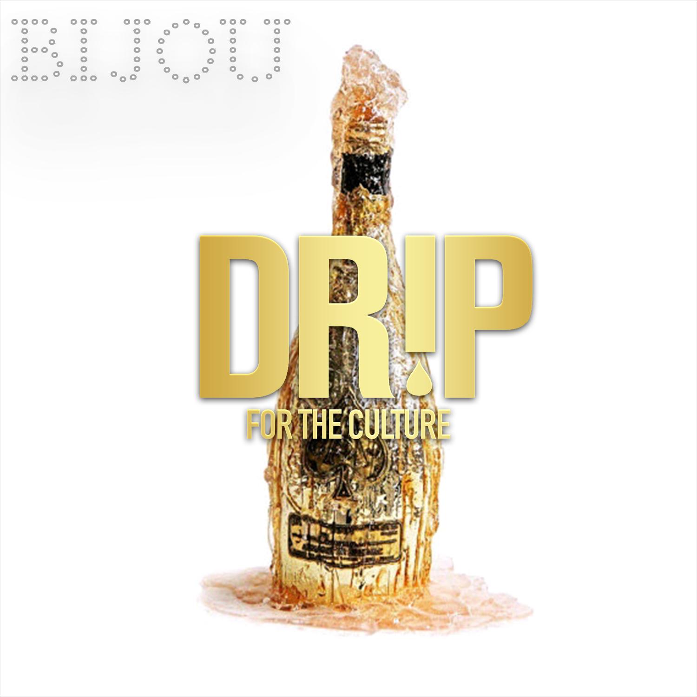 DRIP FRIDAYS at BIJOU GOLDROOM