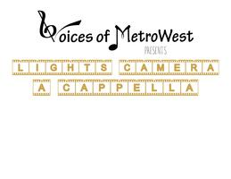 Voices Presents: Lights, Camera, A Cappella!