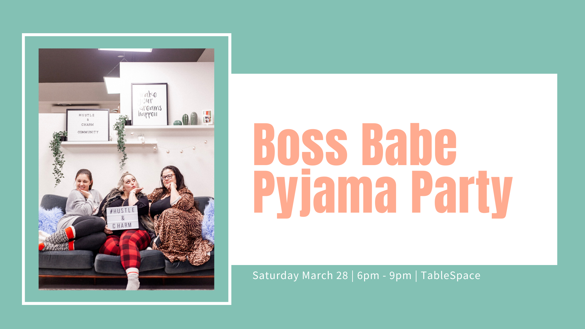 Boss Babe Pyjama Party March (Wpg)