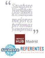 Swapsee Workshop: Construyendo mejores personas y...