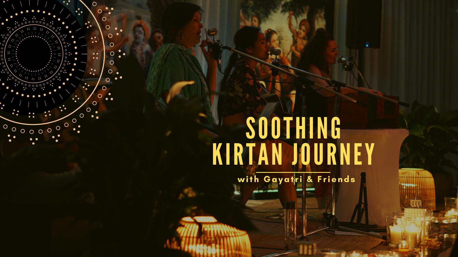 Soothing Kirtan Journey