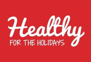 Healthy For The Holidays : Max Life Call on Having a...