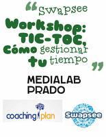 """Swapee Workshop """"TIC-TOC: Cómo gestionar tu tiempo"""""""