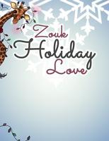 Zouk Holiday Love 2017