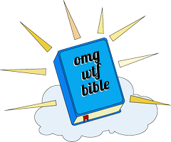 OMGWTFBIBLE Live!