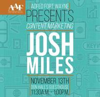 Content Marketing: Josh Miles