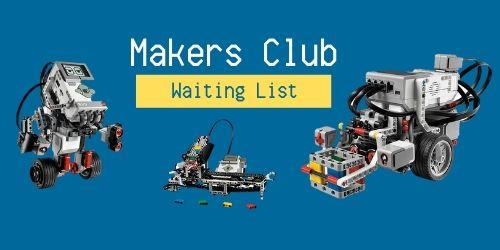WAITLIST---Maker Club: Season 1---WAITLIST