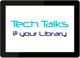2016 - 17 Tech Talks @ Drouin Library