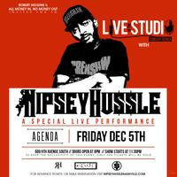 """Live in The Studio"" Nipsey Hussle Performing Live"