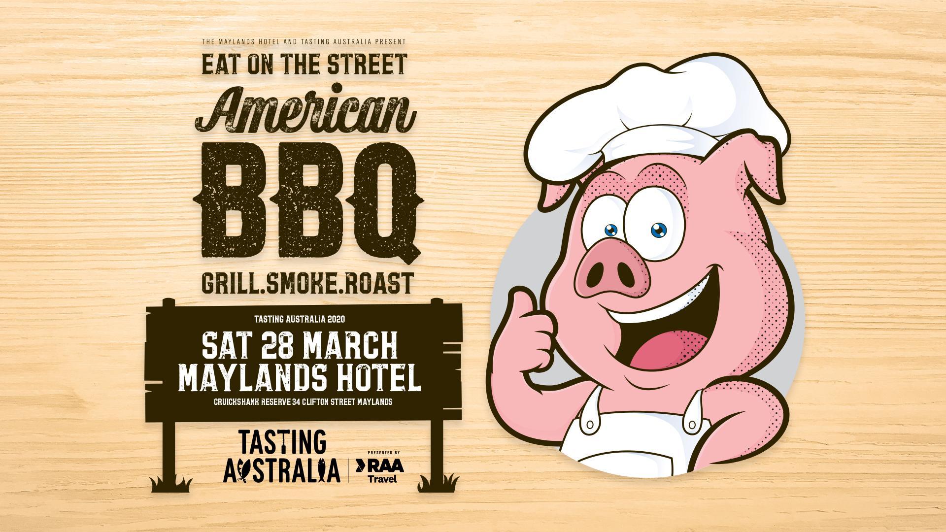 Maylands Hotel & Tasting Australia Eat on the Street American Style BBQ