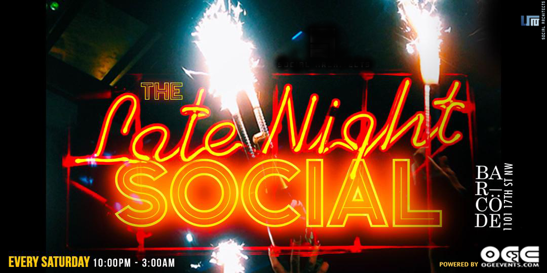 The Late Night Social W/OGE