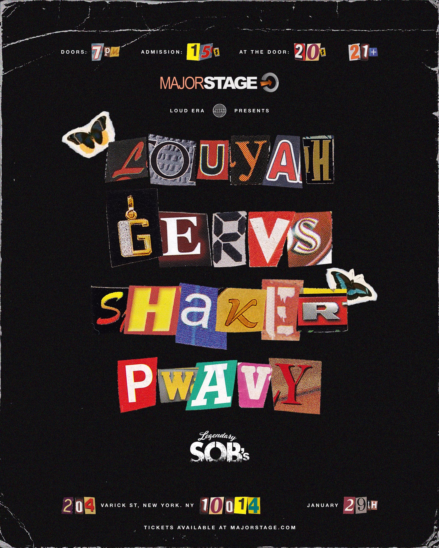 MajorStage Presents: Louyah + Gervs + Shaker + Pwavy Live @ SOBs (Early)